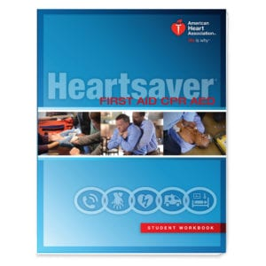 Heartsaver CPR and First Aid